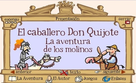 Don Quijote para niños ~ EduTIC | Escuela, biblioteca, bibliotecari@s | Scoop.it
