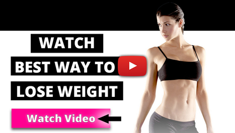 what is the best way to lose weight ? How to get flat belly for women   How to lose weight fast to make healthy lifestyle.   Scoop.it