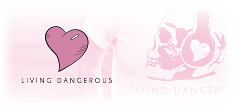 Living Dangerous Clothing Co. | Promotions By Patrick | Scoop.it