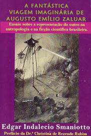 Almanaque da Arte Fantástica Brasileira: A fantástica viagem imaginária de Augusto Emílio Zaluar | Ficção científica literária | Scoop.it