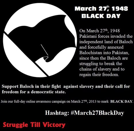 Learn of the events of March 27....black day in Baloch history! | Human Rights and the Will to be free | Scoop.it