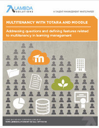 Multitenancy with Totara and Moodle | Moodle News | Scoop.it
