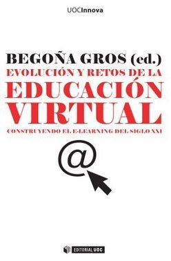 Evolución y retos de la educación virtual [978-84-9788-406-8] - 23.00€ : Editorial UOC, Niberta | ele@rning | Scoop.it