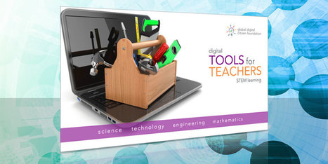 Download the Free Tools for Teachers STEM Guide | Technology in Today's Classroom | Scoop.it