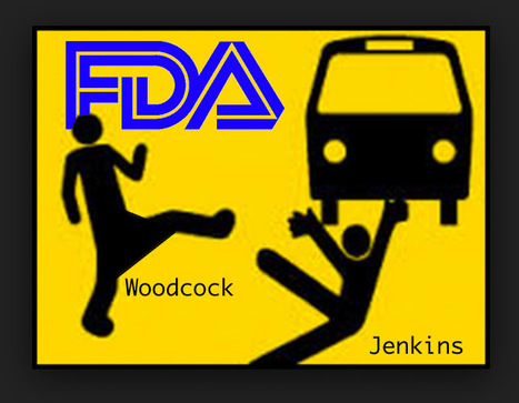 Sarepta Critic Jenkins Thrown Under Bus as Janet Woodcock Takes Charge of FDA's Office of New Drugs | Pharma Industry Regulation | Scoop.it