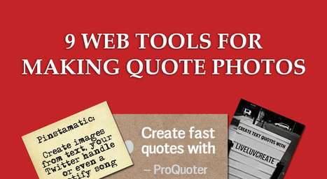 9 web tools to make quote photos - Raven Blog | Education Technology - theory & practice | Scoop.it