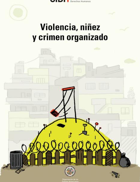 Violencia, niñez y crimen organizado | Resiliencia y aprendizaje | Scoop.it