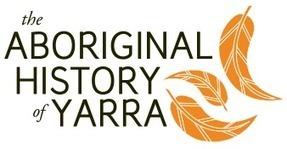 The Aboriginal History of Yarra | Wurundjeri-willam - Kulin Nation | Indigenous Education | Scoop.it