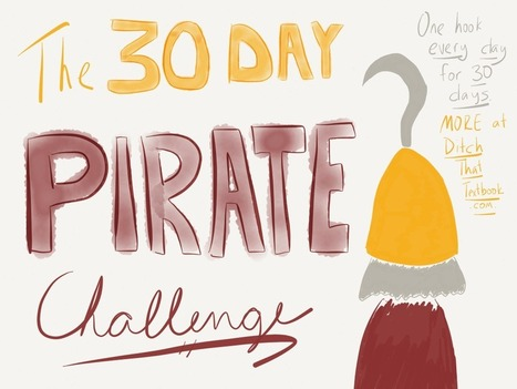 The 30 Day PIRATE Challenge: Hooks everywhere!   Activities for the Middle School Classroom   Scoop.it