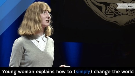 Young woman explains how to (simply) change the world [video] | Crowdfunding Startups | Scoop.it