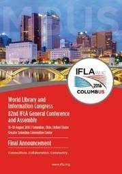 IFLA World Library and Information Congress - registration open for 13–19 Aug 2016, Columbus, Ohio, USA | The Information Professional | Scoop.it