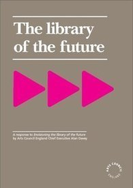 The library of the future | Arts Council | The Ischool library learningland | Scoop.it