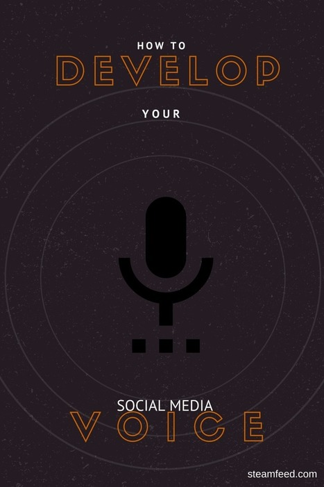 How To Develop Your Social Media Voice | Virtual Identity Pro | Scoop.it