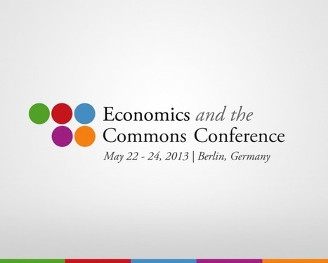 New Report Summarizes the Economics and the Commons Conference 2013 | Peer2Politics | Scoop.it