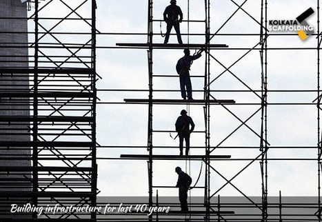 Scaffolding and Cuplock Scaffolding on Hire | Kolkata Scaffolding | Scaffolding On Hire | Scoop.it