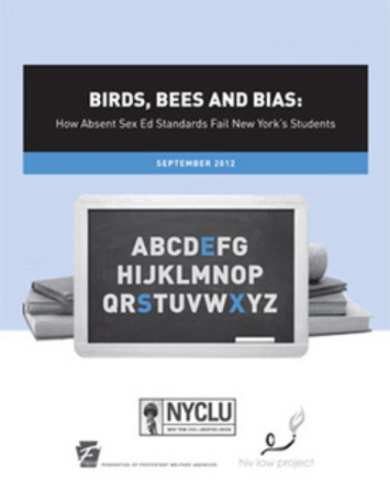 Report: Birds, Bees and Bias (2012)   New York Civil Liberties Union (NYCLU) - American Civil Liberties Union of New York State   Sex Positive   Scoop.it