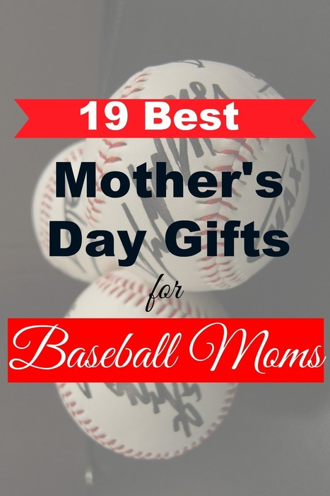 19 Best Mothers Day Gifts for Baseball Moms | All Occasion Gifts | Scoop.it
