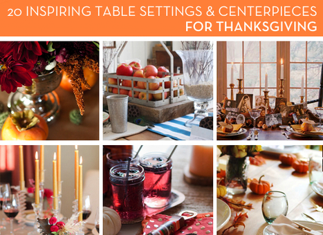 Roundup: 20 Inspiring Thanksgiving Table Setting and Centerpiece Ideas | Charming Chapel Hill & Durham | Scoop.it