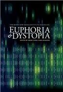 Euphoria & Dystopia | arslog | Scoop.it