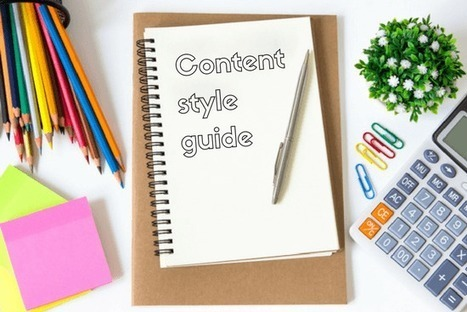 Why Every Organization Needs a Content Style Guide | PR & Communications daily news | Scoop.it