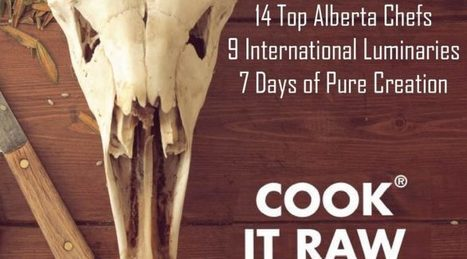 Cook It Raw Alberta panel heads to Terroir Symposium | Alberta Culinary Tourism Alliance | Alberta Food Geeks | Scoop.it