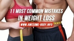 11 Most Common Mistakes in Weight Loss | Weight Loss News | Scoop.it