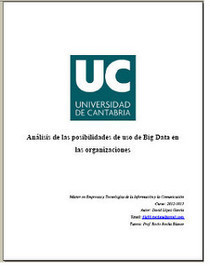 Análisis de las posibilidades de uso de Big Data en las organizaciones | Las Tics y las ciencias de la informacion | Scoop.it