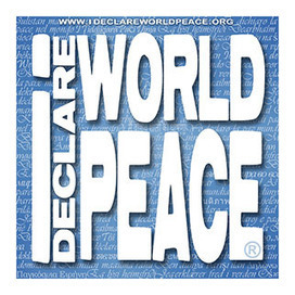 I Declare World Peace - in World Languages | THE  SPOT | Scoop.it