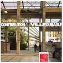 Publication de la brochure Contribution à la ville durable | La ville durable | Scoop.it