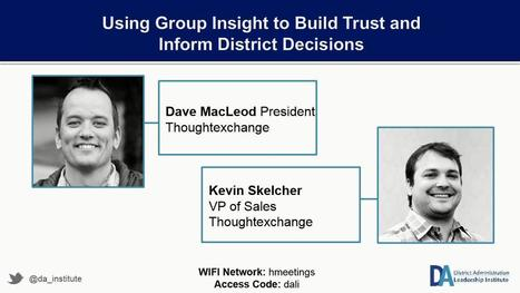 Using Group Insight to Build Trust and Inform District Decisions | Educational Technology: Leaders and Leadership | Scoop.it