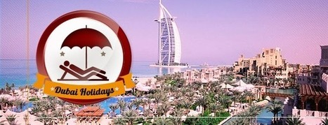 My day out in sun and sand in Dubai | Cheap flights tickets from London | Scoop.it