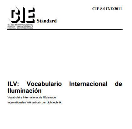 (ES) (PDF) - Vocabulario internacional de iluminación | CIE | Glossarissimo! | Scoop.it
