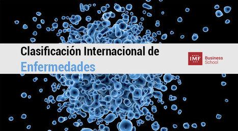 Clasificación Internacional de Enfermedades: Del CIE 9 al CIE-10-ES | Sanidad TIC | Scoop.it