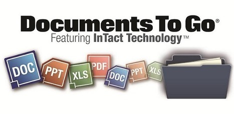 Documents To Go 3.0 Main App - Applications Android sur GooglePlay | Applicazioni Android e non, Infographics, Byod | Scoop.it