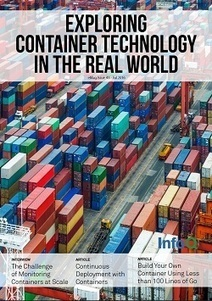 InfoQ eMag: Exploring Container Technology in the Real World | Software craftmanship and Agile management | Scoop.it