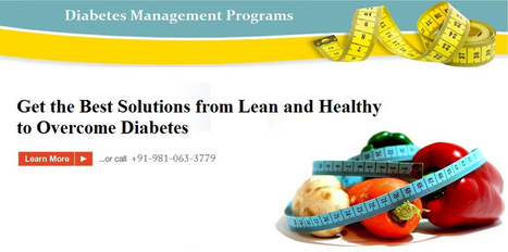 Get the Best Solutions from Lean and Healthy to Overcome Diabetes | Diabetes management program | Scoop.it