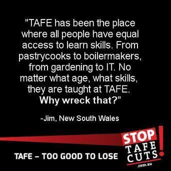 Invest in TAFE for a better State! | TAFE Vocational Education and Training | Scoop.it