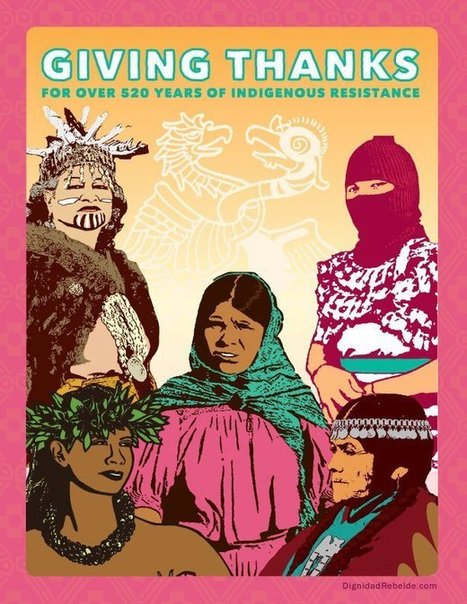 Why I'm Thankful for 500 Years of Indigenous Resistance & Why You Should Be To | Community Village Daily | Scoop.it