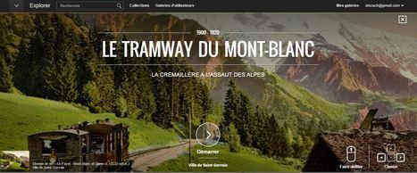 Le tramway à l'assaut du Mont Blanc (1900-1920) – une expo en ligne du Google Cultural Institute | Enseigner l'Histoire-Géographie | Scoop.it