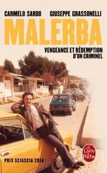 Malerba, de Carmelo Sardo et Giuseppe Grassonelli - ENCORE DU NOIR ! | saga noire (romans noirs et policiers) | Scoop.it