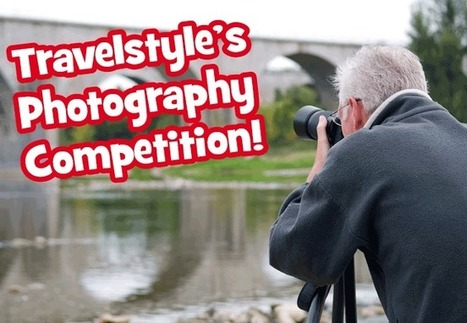 Travelstyle's Photography Competition | Travelstyle Tours | Scoop.it