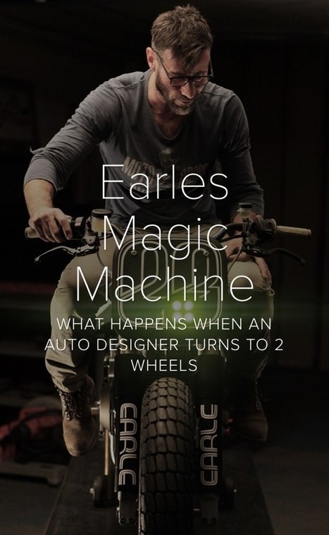 Earles Magic Machine: What Happens When An Auto Designer Turns To Two Wheels? | Ductalk Ducati News | Scoop.it