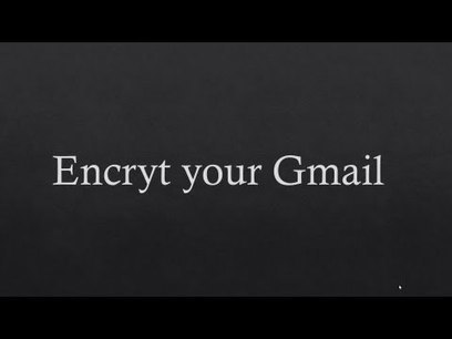 How to Encrypt your Gmail Messages with Google ... | Science, Technology, and Current Futurism | Scoop.it