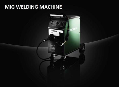 MIG Welding Machine Experts   MIG Welding Machine   Scoop.it
