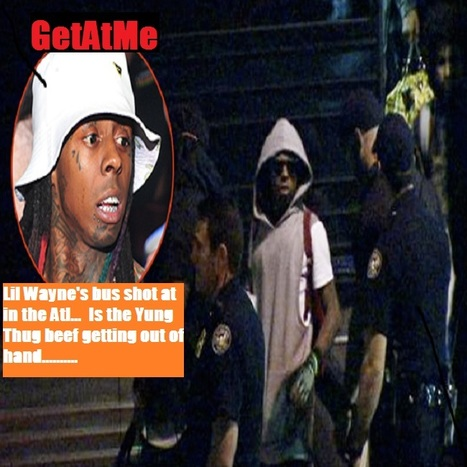 GetAtMe Lil Wayne tour bus shot at in the ATL #ComeOnYallReally ......... | GetAtMe | Scoop.it