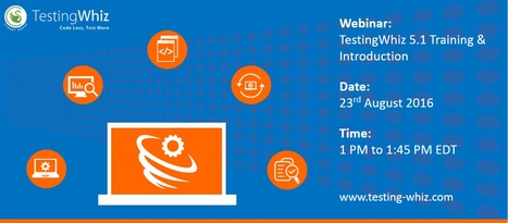 Training & Introduction Webinar - TestingWhiz 5.1 | Automated Software Testing | Scoop.it