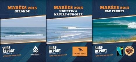 Calendrier des marées Surf-Report 2013 | Destination Bassin d'Arcachon | Scoop.it