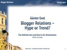 Blogger Relations – Hype oder Trend? - günter exel | text | konzept | presse | web | ENTER 2014 Dublin | Scoop.it