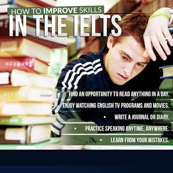 How to Improve Skills in the IELTS | IELTS - English Proficiency Exam | Scoop.it
