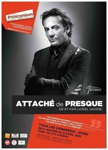 Attaché de presque : Lionel Aknine professionnel de la profession | La Lorgnette | Scoop.it